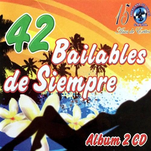 42 Bailables de Siempre de Various Artists
