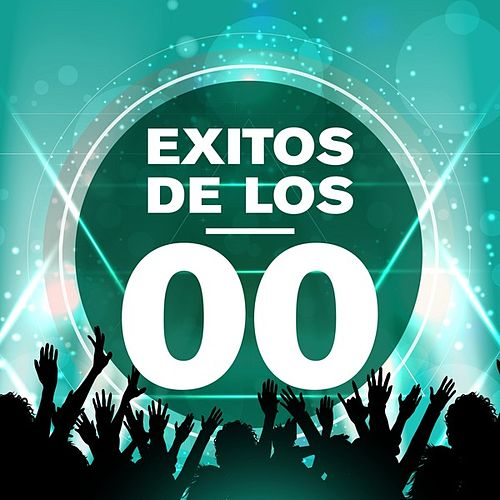 Exitos de los 00 de Various Artists
