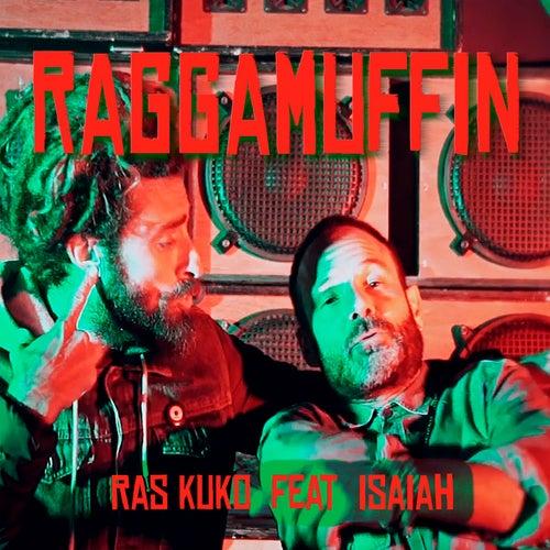 Raggamuffin (feat. Isaiah) by Ras Kuko