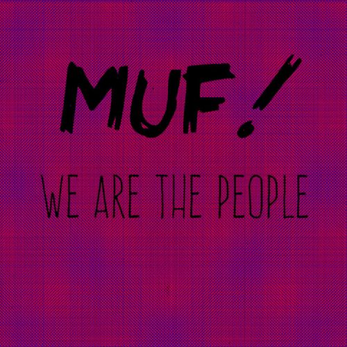 We Are the People - EP von Muf