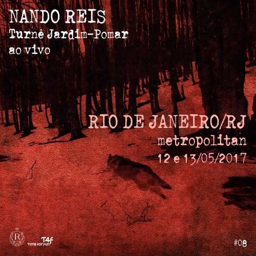 Turnê Jardim-Pomar, Rio de Janeiro/RJ - 12 e 13 de Maio de 2017, #8 (Ao Vivo) de Nando Reis