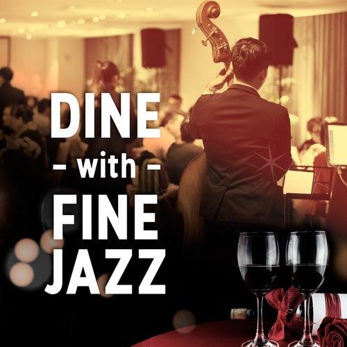 Dine with Fine Jazz von Various Artists