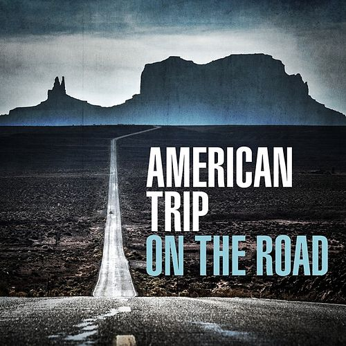 American Trip - On the Road de Various Artists