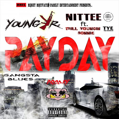 Payday (feat. Trill Youngin Sonnie) by Nittee