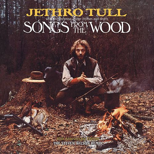 Songs From The Wood (40th Anniversary Edition, The Steven Wilson Remix) de Jethro Tull