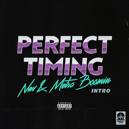 Perfect Timing (Intro) de NAV & Metro Boomin