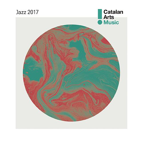 Jazz from Catalonia 2017 by Various Artists