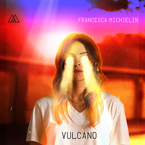 Vulcano (Radio Edit) von Francesca Michielin