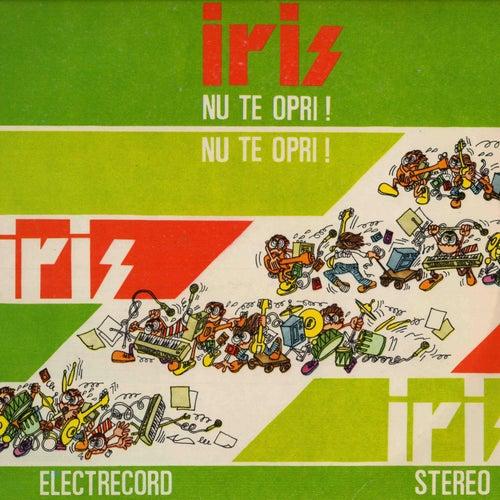 Nu Te Opri de Iris
