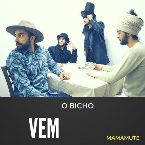 O Bicho Vem de Mamamute