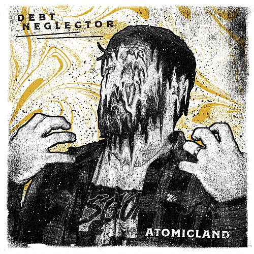 Atomicland by Debt Neglector