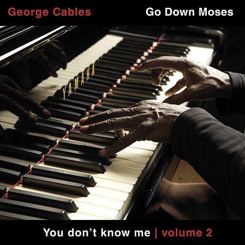 You Don't Know Me, Vol. 2 by George Cables