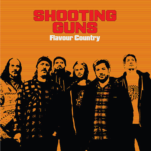 Flavour Country de Shooting Guns