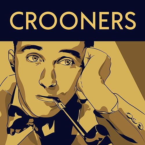 Crooners von Various Artists
