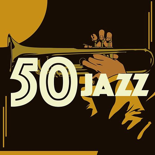 50 Jazz von Various Artists