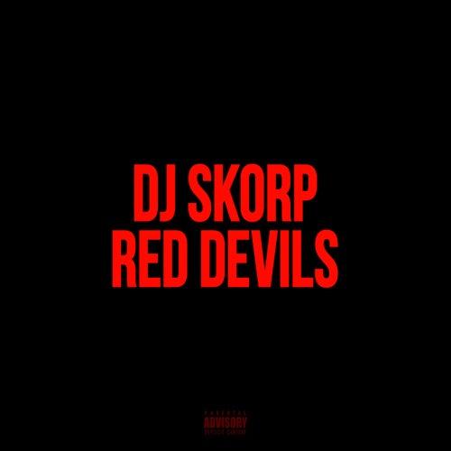 Red Devils de DJ Skorp
