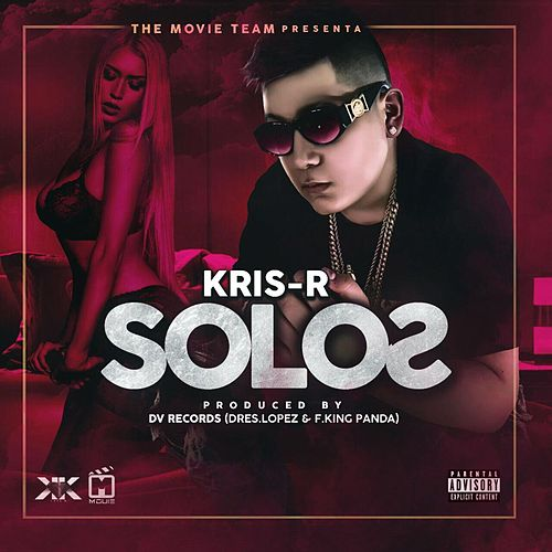 Solos by Kris R.