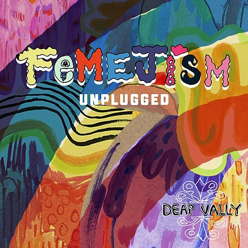 Femejism Unplugged by Deap Vally