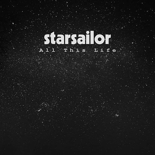 All This Life van Starsailor
