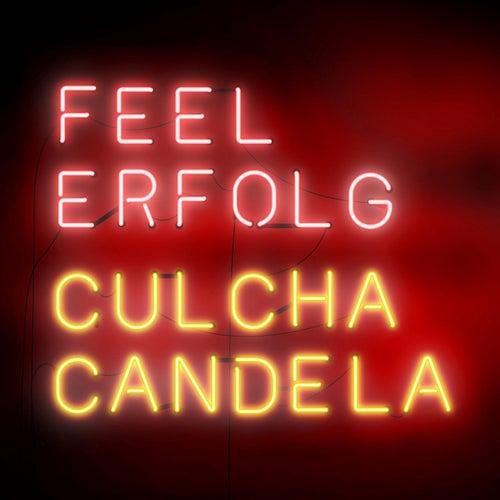 Feel Erfolg (Deluxe Edition) de Culcha Candela