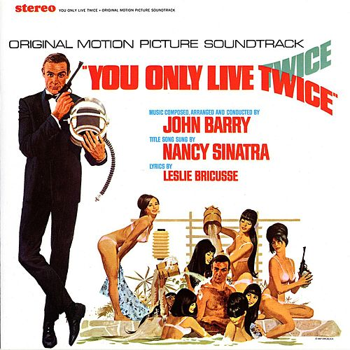 You Only Live Twice - Soundtrack de John Barry