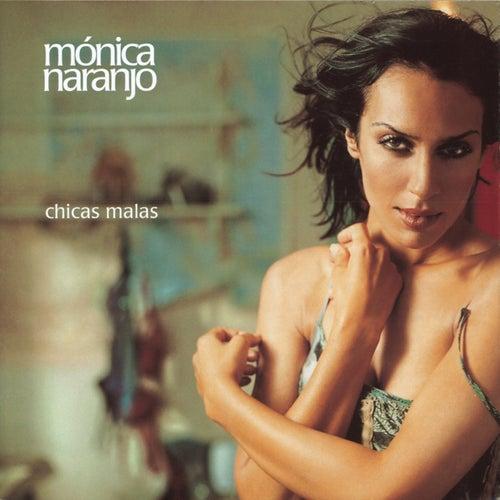 Chicas Malas von Monica Naranjo