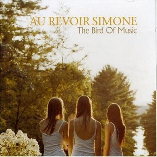 The Bird Of Music de Au Revoir Simone