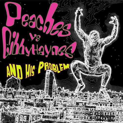 Peaches vs. Gibby Haynes and His Problem (vinyl) de Peaches