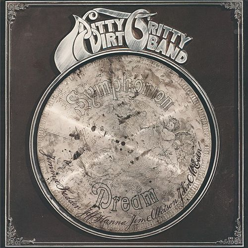 Symphonion Dream by Nitty Gritty Dirt Band