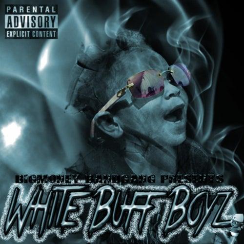 White Buff Boyz von Bandgang
