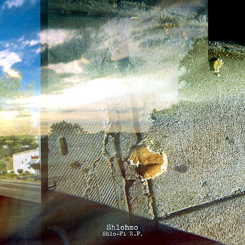 Shlo-Fi EP by Shlohmo