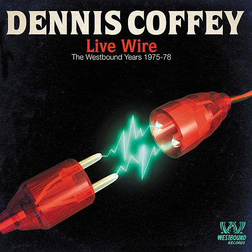 Live Wire di Dennis Coffey