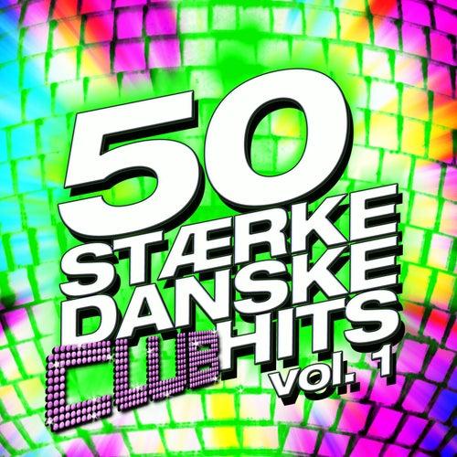 50 Stærke Danske Club Hits Vol. 1 by Various Artists