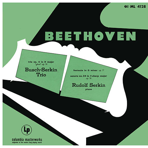 Beethoven: Piano Trio in D Major, Op. 70 No. 1 'Ghost' & Fantasia for Piano, Op. 77 & Piano Sonata No. 24, Op. 78 & Mendelssohn: Songs Without Words, Op. 62, No. 1 von Rudolf Serkin