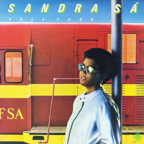 Vale Tudo de Sandra De Sá