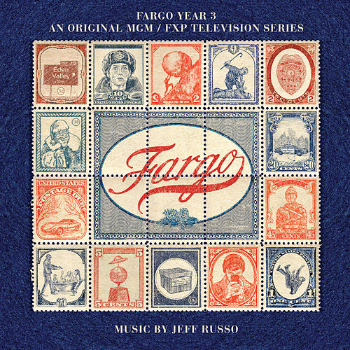 Fargo Year 3 (An Original MGM / FXP Television Series) de Jeff Russo