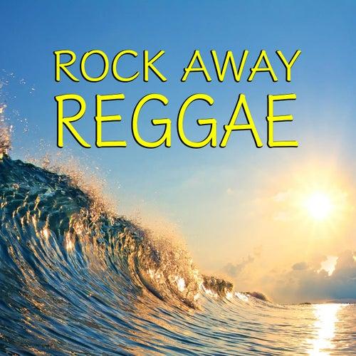 Rock Away Reggae von Various Artists