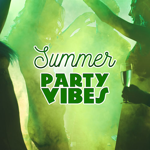 Summer Party Vibes – Chill Out Sounds to Have Fun, Tropical Hits, Electronic Beats, Holiday Music von Ibiza Chill Out