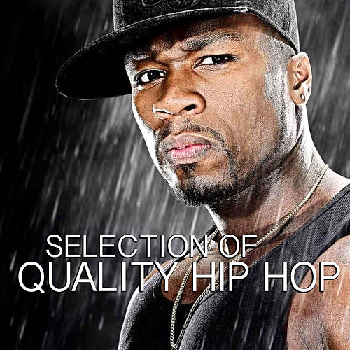 Selection Of Quality Hip Hop by Various Artists