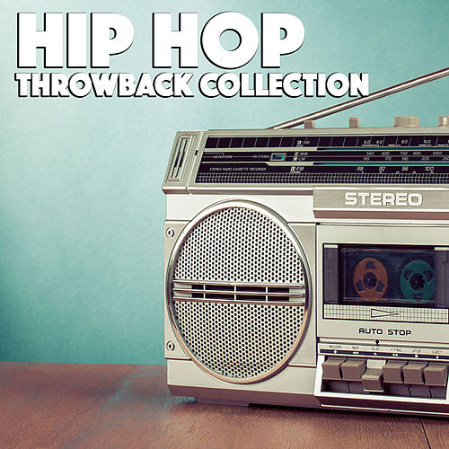 Hip Hop Throwback Collection de Various Artists