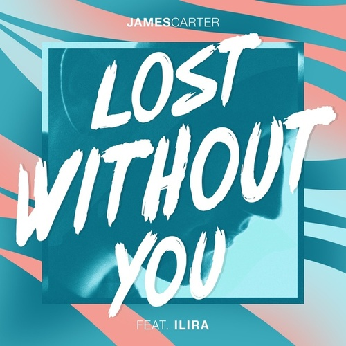 Lost Without You von James Carter