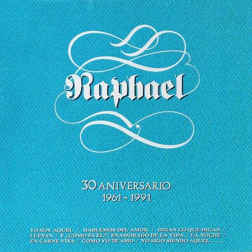 30 Aniversario (1961-1991) van Raphael