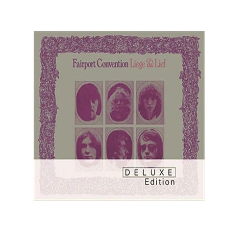 Liege And Lief (Deluxe Edition) von Fairport Convention