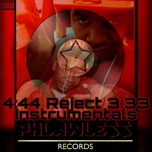 4:44 Reject 3:33 Instrumentals by Dj Da West