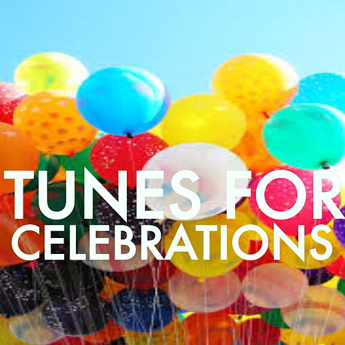 Tunes For Celebrations by Various Artists
