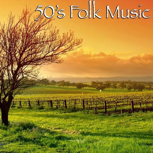50's Folk Music de Various Artists