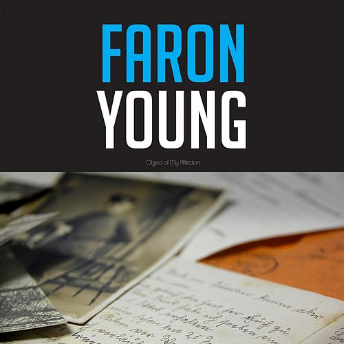 Faron Young Object of My Affection von Faron Young
