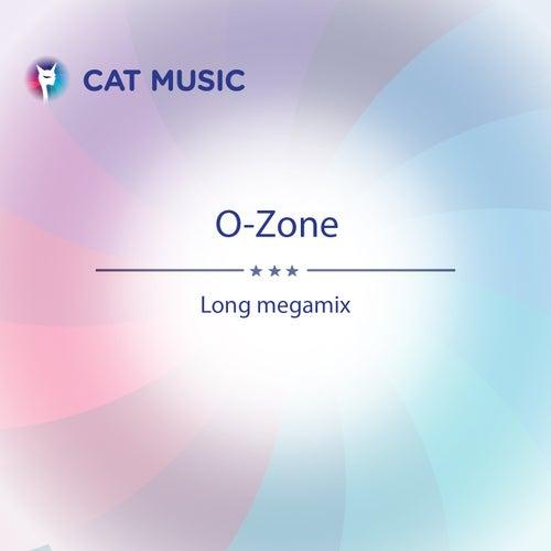 Long Megamix von O-Zone