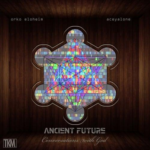 Ancient Future by Orko Eloheim