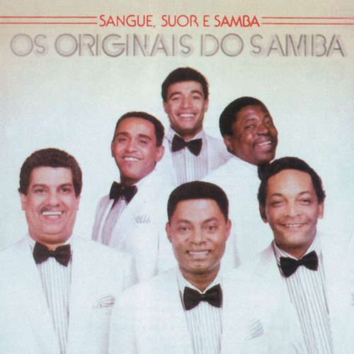Sangue, Suor E Samba de Os Originais Do Samba